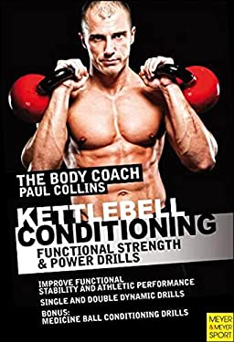 Kettlebell Conditioning: 4-Phase BodyBell Training System with Australia's Body Coach 9781841263168