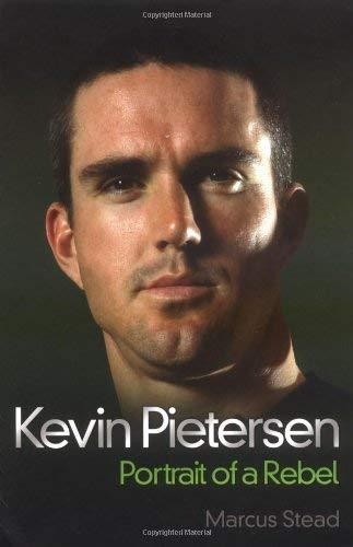 Kevin Pietersen: Portrait of a Rebel 9781844548057