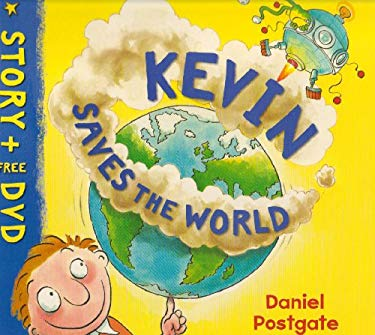 Kevin Saves the World 9781845394165