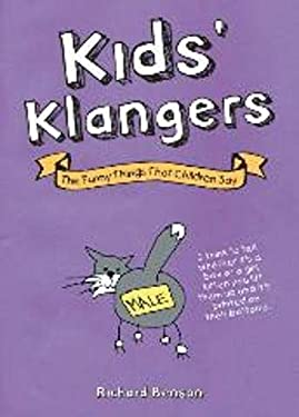 Kids' Klangers: The Funny Things That Children Say 9781849530965