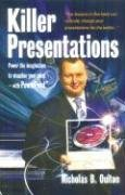 Killer Presentations: Power the Imagination to Visualise Your Point - With PowerPoint 9781845280406