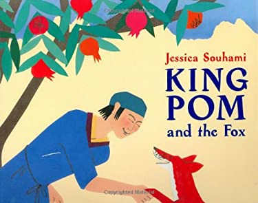 King Pom and the Fox 9781845074784
