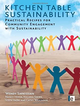 Kitchen Table Sustainability: Practical Recipes for Community Engagement with Sustainability 9781844076147