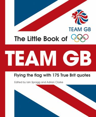 Little Book of Team GB 9781847328526