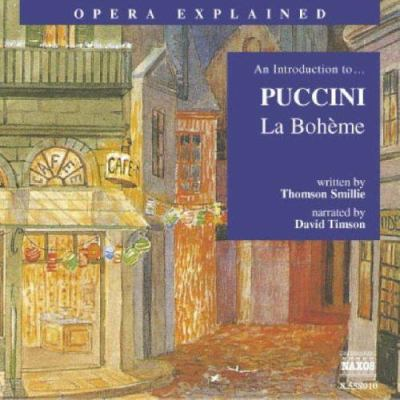 La Boheme: An Introduction to Puccini's Opera