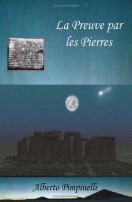 La Preuve Par Les Pierres 9781847538741