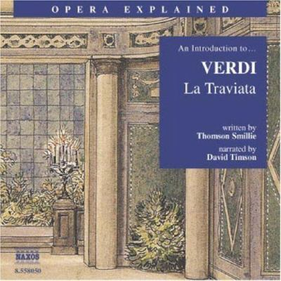 La Traviata: An Introduction to Verdi's Opera
