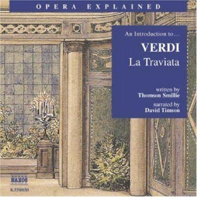 La Traviata: An Introduction to Verdi's Opera
