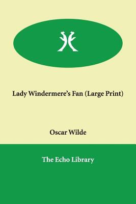 Lady Windermere's Fan 9781846373008