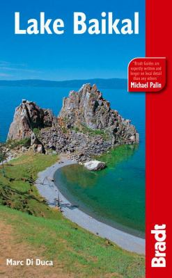 Lake Baikal: Siberia's Great Lake 9781841622941