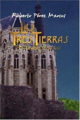 Las Tres Tierras: El Legado de La Luz 9781847530196