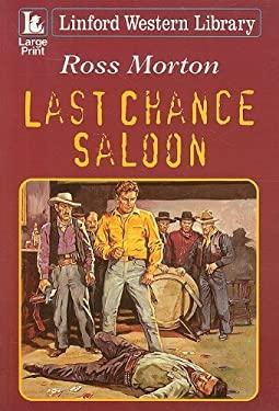 Last Chance Saloon 9781847827760