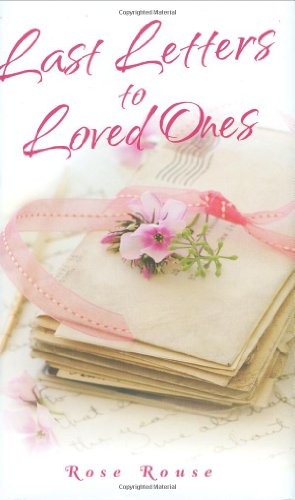 Last Letters to Loved Ones 9781844545766