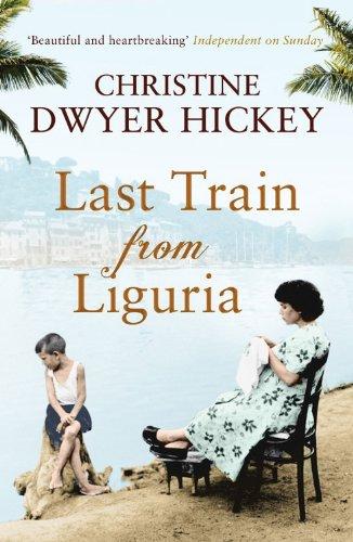 Last Train from Liguria 9781843549888