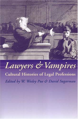 Lawyers and Vampires: Cultural Histories of Legal Professions 9781841135199