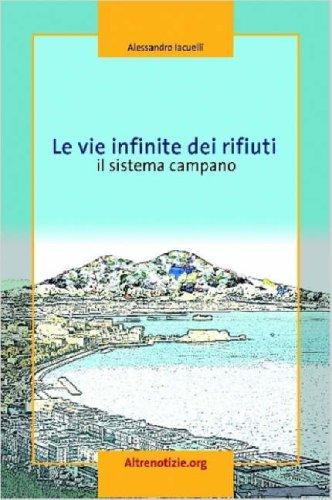 Le Vie Infinite Dei Rifiuti 9781847531841