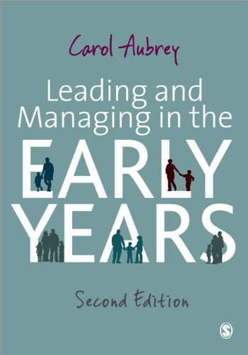Leading and Managing in the Early Years 9781849207553