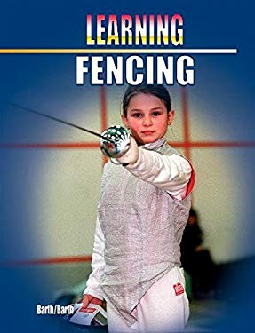 Learning Fencing 9781841260952