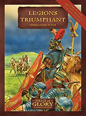 Legions Triumphant: Imperial Rome at War 9781846033483
