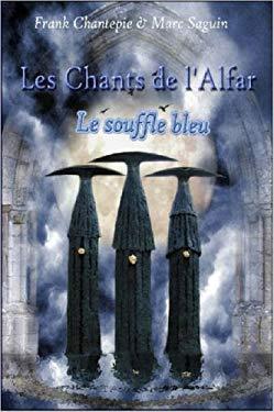 Les Chants de L'Alfar - Le Souffle Bleu 9781847537966