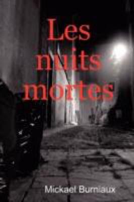 Les Nuits Mortes 9781847538857