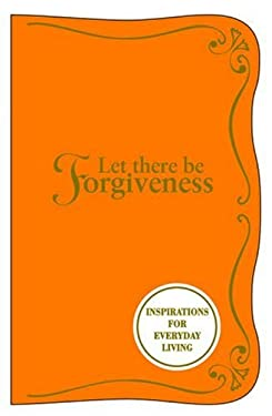 Let There Be Forgiveness 9781840729757