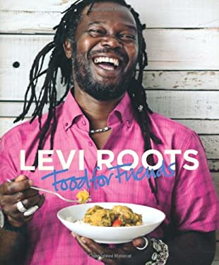 Levi Roots: Food for Friends 9781845335267