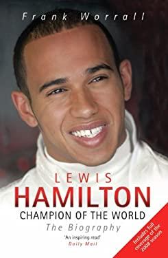 Lewis Hamilton: The Biography