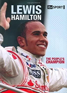 Lewis Hamilton : The People's Champion