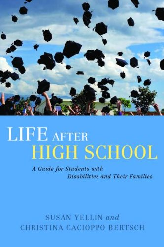 Life After High School: A Guide for Students with Disabilities and Their Families 9781849058285