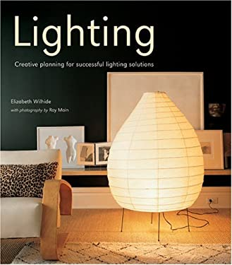 Lighting: Creative Planning for Successful Lighting Solutions 9781841726816
