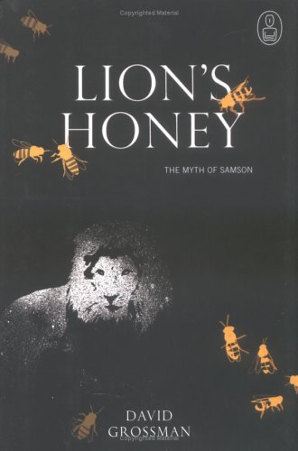 Lion's Honey: The Myth of Samson 9781841957425
