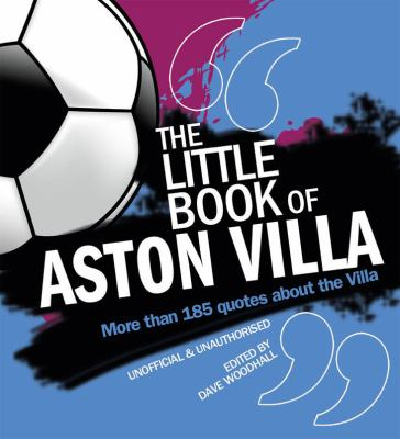 Little Book of Aston Villa 9781847329387