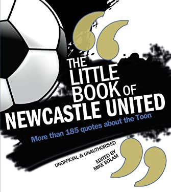 Little Book of Newcastle 9781847329400