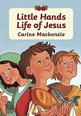 Little Hands: Life of Jesus 9781845503390