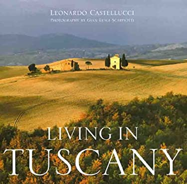 Living in Tuscany 9781841880112