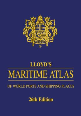 Lloyd's Maritime Atlas of World Ports and Shipping Places 9781843119494