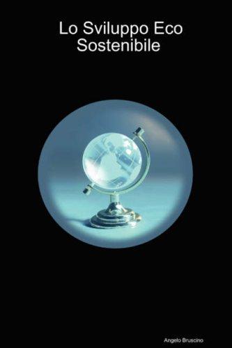 Lo Sviluppo Eco Sostenibile 9781847531957
