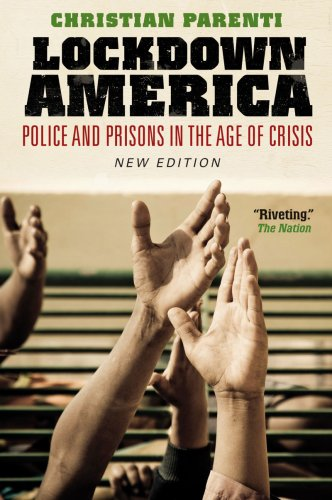 Lockdown America: Police and Prisons in the Age of Crisis 9781844672493