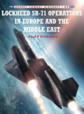 Lockheed Sr-71 Operations in Europe and the Middle East 9781846034183
