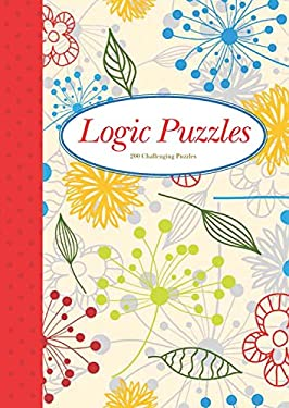 Logic Puzzles: 200 Challenging Puzzles