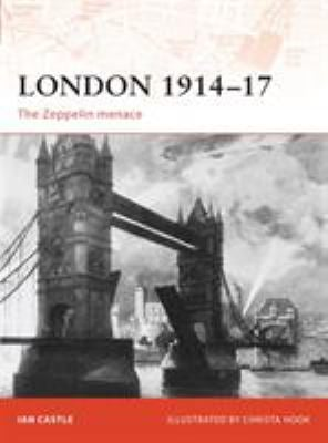 London 1914-17: The Zeppelin Menace