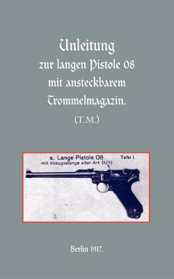 Long Luger Pistol (1917) 9781843425915