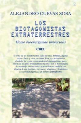 Los Biotagonistas Extraterrestres 9781845492014