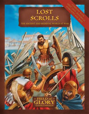 Lost Scrolls: The Ancient and Medieval World at War 9781849081580