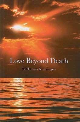 Love Beyond Death: A Remarkable Account of a Journey Into Other Realms 9781846943799