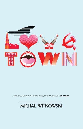 Lovetown 9781846270529