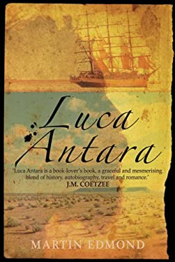 Luca Antara: Passages in Search of Australia 9781842432723