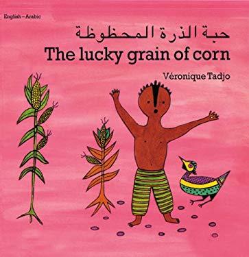 Lucky Grain of Corn (Arabic-English) 9781840592757