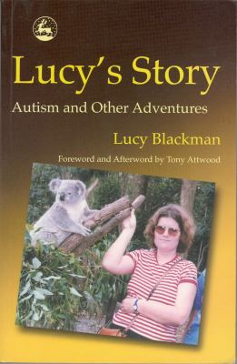 Lucy's Story: Theoretical and Research Studies Into the Experience of Remediable and Enduring Cognitive Losses 9781843100423